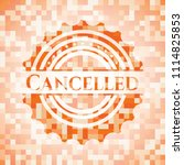 cancelled orange mosaic emblem...   Shutterstock .eps vector #1114825853