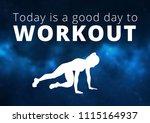 fitness motivation quote | Shutterstock . vector #1115164937