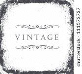 vintage grunge frame background.... | Shutterstock .eps vector #111573737
