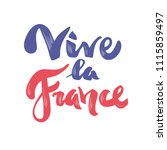 vive la france. phrase... | Shutterstock .eps vector #1115859497