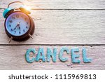 retro clock and cancel word... | Shutterstock . vector #1115969813