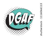 abbreviation dgaf  don t give a ... | Shutterstock .eps vector #1116066113