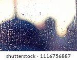 water rain drops on the window...   Shutterstock . vector #1116756887
