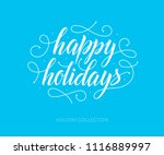 happy holidays vector text with ... | Shutterstock .eps vector #1116889997