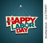 Happy Labor Day American. Text...