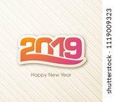 happy new year 2019 text design ... | Shutterstock .eps vector #1119009323