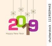 happy new year 2019 text design ... | Shutterstock .eps vector #1119009443