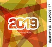 happy new year 2019 text design ... | Shutterstock .eps vector #1119009497