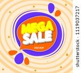 mega sale  speech bubble banner ... | Shutterstock .eps vector #1119037217