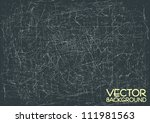 heavily scratched surface ... | Shutterstock .eps vector #111981563