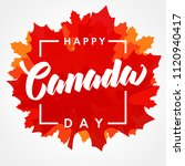 happy canada day lettering on... | Shutterstock .eps vector #1120940417