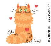 red cat you are my best friend. ... | Shutterstock .eps vector #1121030747