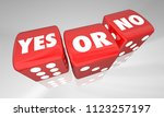yes or no decide rolling dice... | Shutterstock . vector #1123257197