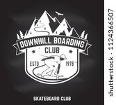 downhill boarding club sign on... | Shutterstock .eps vector #1124366507