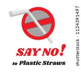 say no disposable plastic... | Shutterstock .eps vector #1124391497
