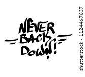 graffiti tag inscription never... | Shutterstock .eps vector #1124467637