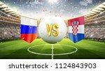 russia vs croatia. soccer... | Shutterstock . vector #1124843903