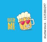 beer me vector concept...   Shutterstock .eps vector #1125383297