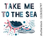 take me to the sea. summer... | Shutterstock .eps vector #1126326797