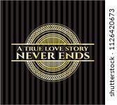 a true love story never ends... | Shutterstock .eps vector #1126420673
