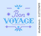 lettering bon voyage made in... | Shutterstock .eps vector #1127219693