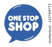 one stop shop. vector hand...   Shutterstock .eps vector #1127409773