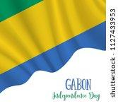 17 august  gabon independence... | Shutterstock .eps vector #1127433953