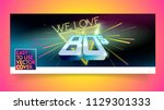 we love the 80's banner or... | Shutterstock .eps vector #1129301333