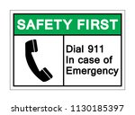 safety first dial 911 in case...   Shutterstock .eps vector #1130185397