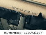 today is your day   typed words ... | Shutterstock . vector #1130931977