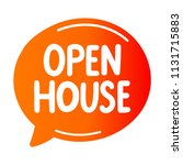 open house. vector speech...   Shutterstock .eps vector #1131715883