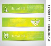 Herbal pill and alternative medicine banners.Medical vector - stock vector