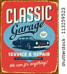 Vintage metal sign - Classic Garage - Vector EPS10. Grunge effects can be easily removed for a brand new, clean sign. - stock vector