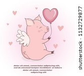 cute cupid pig with heart... | Shutterstock .eps vector #1132729877