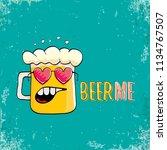 beer me vector concept...   Shutterstock .eps vector #1134767507