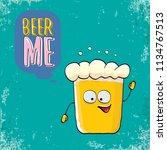 beer me vector concept...   Shutterstock .eps vector #1134767513