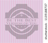 be the best version of you pink ... | Shutterstock .eps vector #1135188737
