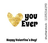 valentines day greeting card... | Shutterstock .eps vector #1135216193