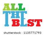 all the best vector...   Shutterstock .eps vector #1135771793