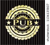 pub golden emblem or badge | Shutterstock .eps vector #1136135837