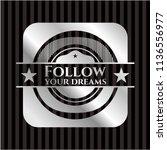 follow your dreams silver badge ... | Shutterstock .eps vector #1136556977