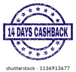 14 days cashback stamp seal... | Shutterstock .eps vector #1136913677