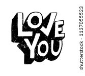 love you. phrase for valentine... | Shutterstock .eps vector #1137055523