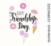 friendship day lettering... | Shutterstock .eps vector #1138461323