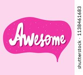 awesome. sticker for social... | Shutterstock .eps vector #1138461683