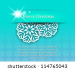 christmas card with snowflakes 2 | Shutterstock .eps vector #114765043