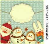 Retro design of Christmas and New Year's card. Santa Claus, snowman and hare on a Vintage background. Vector illustration. - stock vector