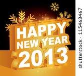 3d vector   happy new year 2013 | Shutterstock .eps vector #115463467