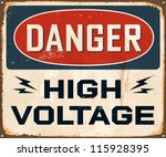 Vintage Metal Sign - Danger High Voltage - Vector EPS10. Grunge effects can be easily removed for a cleaner look. - stock vector