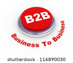3d illustration of b2b ( business to business ) button. - stock photo